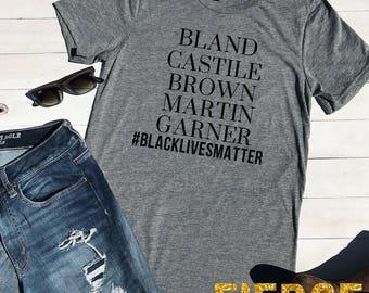 Bland, Castile, Brown, Martin, Garner, Black Lives Matter Adult Unisex Tee, Stay Woke