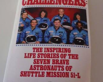 Challengers: Seven Brave Astronauts of Shuttle Mission 51-L, paperback 1986