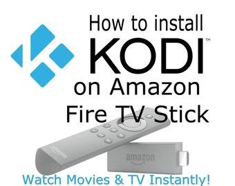 How to Install KODI on Amazon FireTV Stick - Amazon Firestick - Download KODI - KODI Tutorial - Instant Download - Install Kodi on Android