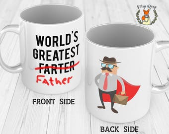 Father's Day Gift, World's Greatest Farter mug, Best Gift for Dad, Mug for Dad, Daughter to Father Gift, Son to Father Gift, CM-043