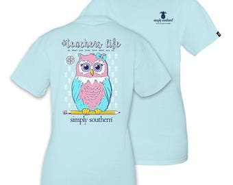 Simply Southern Light Blue #teacherlife do what you love, love what you do Short Sleeve T-Shirt