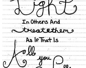 See The Light In Others Quote Handwritten Print