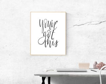 You've Got This - Hand Lettered