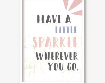 Wall painting/print 'leave a little sparkle' poster