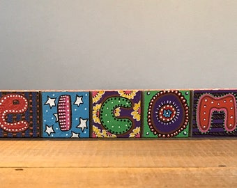 Funky Bright Colorful Hand Painted Wood Welcome Sign Home Decor