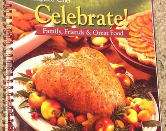Pampered Chef, Celebrate! Family, Friends & Great Food Cookbook