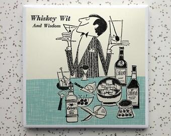 Whiskey Wit Tile Coaster