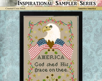 Counted Cross Stitch Pattern America America God Shed His Grace On Thee Primitive Sampler
