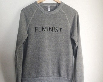 ON SALE NEW,  Feminist Crew Neck Sweatshirt, Heather Gray, Fleece, Anna Joyce, Portland, Or