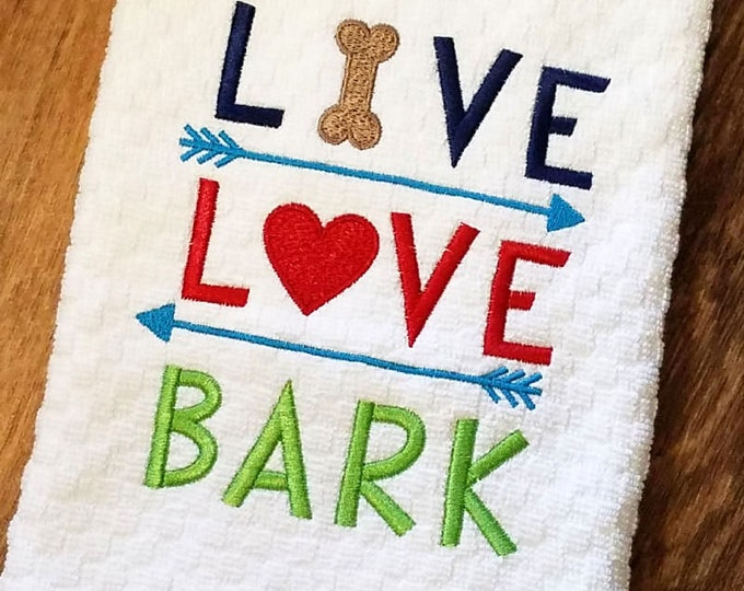 Kitchen Towel, Live Love Bark, Waffle Weave Towel, Embroidered Towel, Dog Themed Gifts, Dog Bone, House Warming Gift, Gifts for Pet Lovers