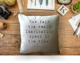 L.M. Montgomery quote decorative throw pillow cover, graduation gift, inspirational quote, imagination quote