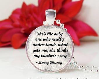 Round Medium Glass Bubble Pendant Necklace- She Thinks My Tractors Sexy- Kenny Chesney Song Lyrics