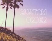 Custom Order for kristenlorene