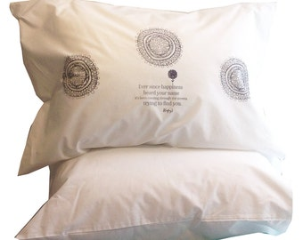 EVER SINCE Happiness Heard Your Name SET of 2 Pillowcases to Inspire Great Dreams