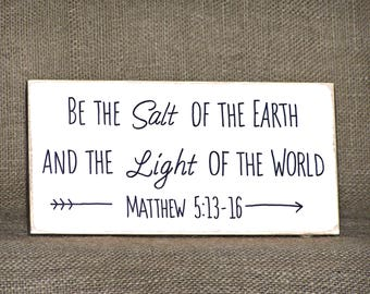 Wood Sign Home Decor, Rustic Country Cottage Chic, Inspiring Scripture, Bible Quote, Religious Plaque, Matthew 5 Verse, Be Salt and Light