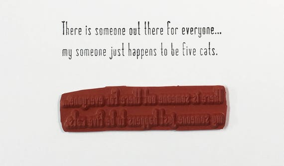 There Is Someone Out There For Everyone 5 Cats - Altered Attic Rubber Stamp - Funny Pet Humor Quote Greeting - Art Craft Scrapbook Paper ATC