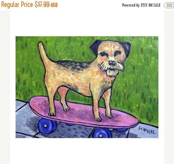 30 Off Border Terrier Skateboarding Dog Art Print