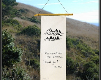 The Mountains Are Calling, Mountains-prayers for the mountains-The Sisters in Oregon-John Muir-wilderness-environment-wind chime