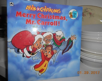 1990 Alvin and the Chipmunks Merry Christmas Mr Carroll A Golden Look Look book