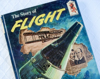 The Story of Flight - 1967 - Book Club Edition