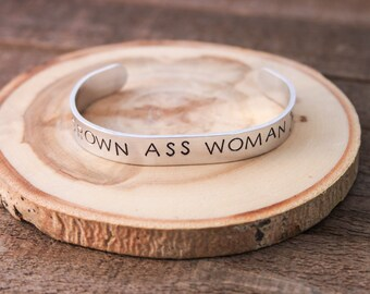 Cuff Bracelet -Grown ass woman - stamped bracelet - adjustable bracelet - stamped cuff