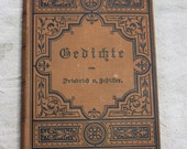 Foreign ANTIQUE BOOK- Gedichte- Schiller Hardcover German- Poetry with Sepia Toned Pages