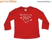 VALENTINE SALE My Aunt is my Valentine- Valentine's Day long sleeve t-shirt for baby and toddler