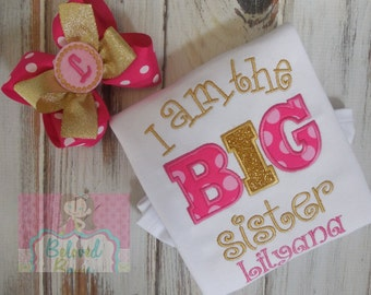 I Am The  Big Sister Bodysuit or Ruffle shirt with Matching Hair Bow, New Baby, Sibling Shirt, Big Sister, New Sister Shirt, Pink and Gold
