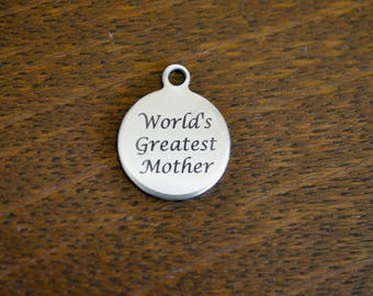 World's Greatest Mother Custom Laser Engraved Charm CC598