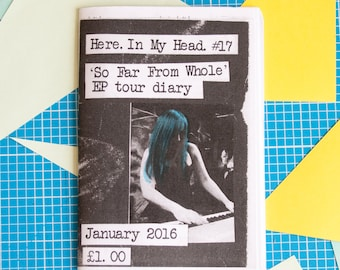 Here. In My Head. - issue 17 zine / perzine