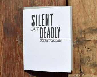 SASS-638 Silent but Deadly farts and toddlers letterpress card