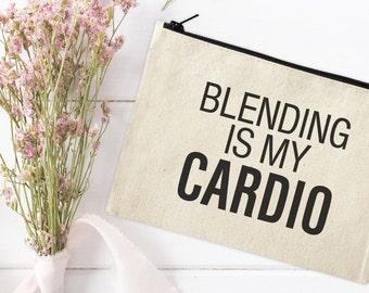 Canvas Makeup Pouch - Make Up Bag - Canvas pouch - Cosmetic pouch - Cosmetic Bag - Cosmetic Canvas Bag - Funny bag - Blending is my cardio