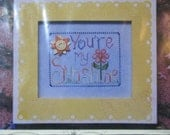 Cross Stitch Kit, You're My Sunshine, by Waxing Moon Designs, Design Size 3 3/8 long x 4 3/8 wide