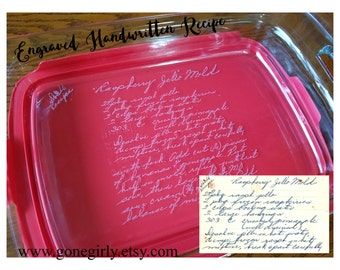 Transform HANDWRITTEN RECIPE into an engraved 9x13 Pyrex - Family Favorite for Loved One