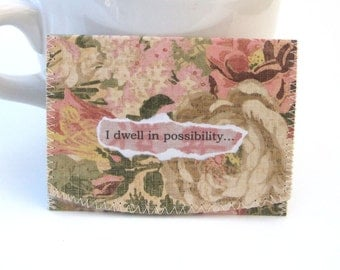 Dwell in Possibility  Wallet/ ID *Bus or Metro Pass * Library Card * Holder