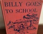 1951 Billy Goes to School. Vintage Children's School Book. Retro Primer. Mid Century Lesson Book. Follett Publishing Excellent Condition!