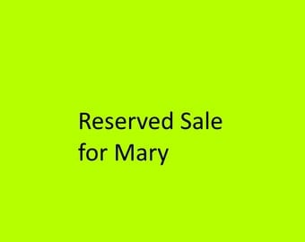 Reserved Sale For Mary M.