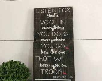 Graduation Gift - Wood Graduation Sign - Inspirational Sign - Rustic Wood Sign - Religious Quote- Listen to God's Voice - Class of 2017