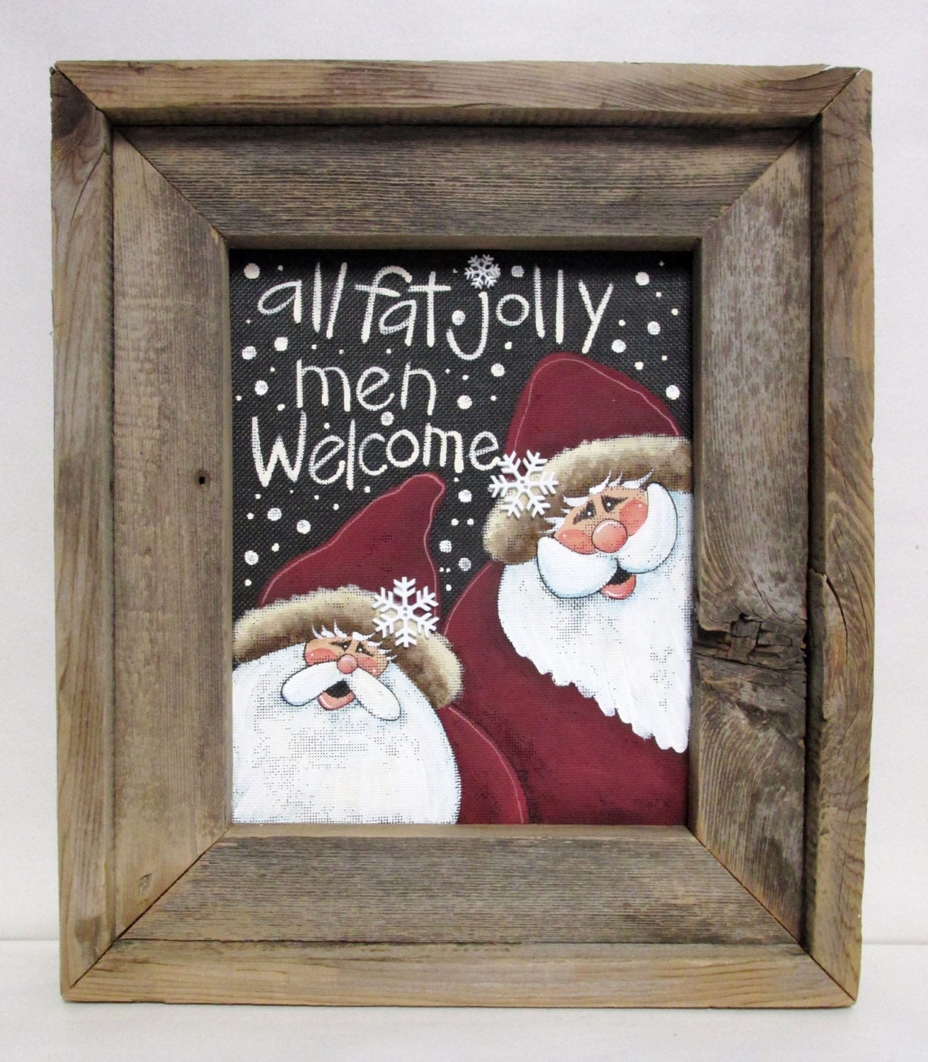 Rustic All Fat Jolly Men Welcome Sign Santa Claus Sign