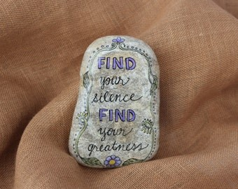 Find your Silence Hand Painted Stone, Quotes on Stone, Painted Rock, ArtRocks, Meditation Quote, Inspirational decor