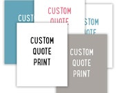 Custom Quote Print, personalized gift, color typography