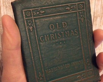 OLD CHRISTMAS by Washington Irving - Miniature Book Little Leather Library 1920s Antique Vintage