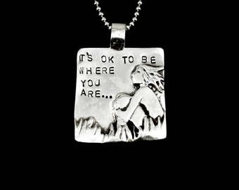 Meaningful Sterling Jewelry, Inspirational Jewelry Gift For Her, Sterling Strength Jewelry, Robin Wade Jewelry, It's Ok To Be Pendant, 2449