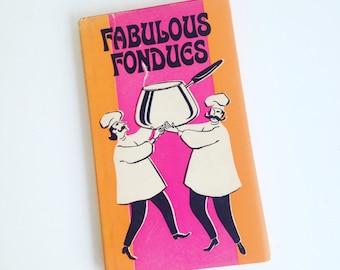 Fabulous Fondues Peter Pauper Press Adorable Vintage Cookbook MOD