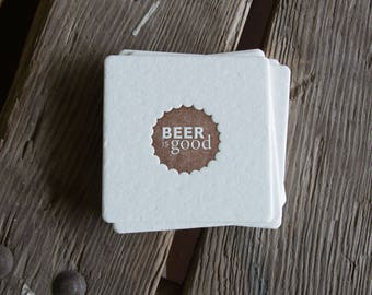 BEER is GOOD Brown Coasters, modern beer cap design (Letterpress printed, 3.5 inches) set of 8, perfect gift for home brewer or beer lover