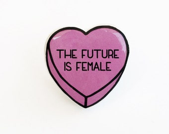 The Future is Female - Anti Conversation Pink Heart Pin Brooch Badge