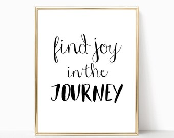 SALE -50% Find Joy In The Journey Digital Print Instant Art INSTANT DOWNLOAD Printable Wall Decor