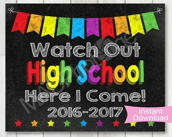Watch Out High School Chalkboard sign, Instant Download, Last Day of School, high school graduation invitation, Back to school, Grad sign