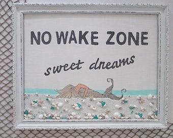 No Wake Zone/Sweet Dreams, Hand Painted Mermaid, Sand/Shells/Turquoise Beach Glass/Starfish