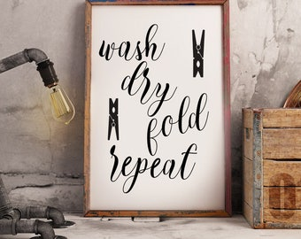 Laundry room decor - Laundry room art - Laundry room art print - Laundry room sign - Wash Dry Fold sign - Laundry room decoration